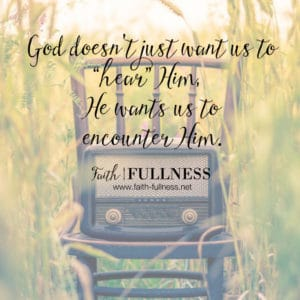 """If we truly want to encounter the Living God, we can't put expectations on Him. Sometimes God's voice will sound like thunder, sometimes it will sound like a gentle voice, sometimes it might even look like a sunset. God is speaking all the time and He truly wants an encounter with you, we just need to tune in, will you be """"listening""""?   Faith-Fullness.net"""
